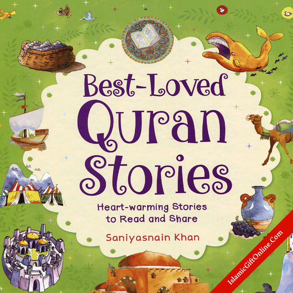 Best-Loved Quran Stories (Heart-warming Stories to Read and Share)