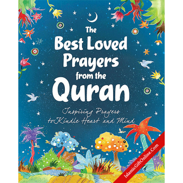 The Best Loved Prayers from the Quran (Inspiring Prayers to Kindle Heart and Mind)