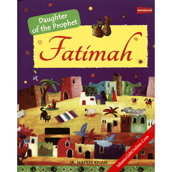Fatimah (The Daughter of the Prophet) - English