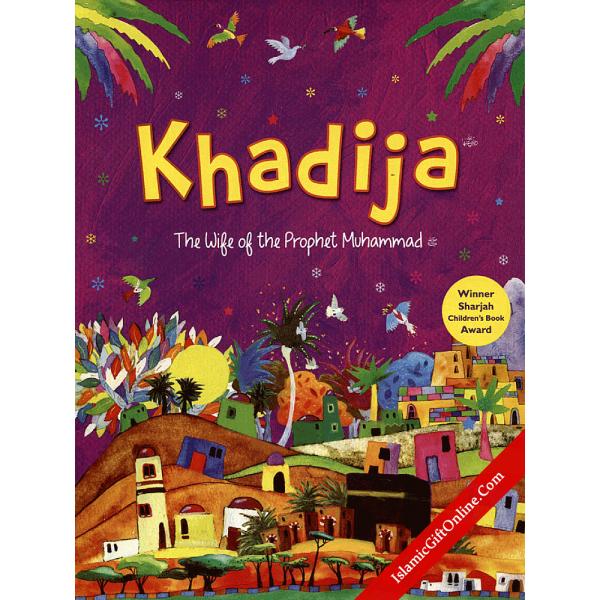 Khadija The Wife Of The Prophet Muhammad - English