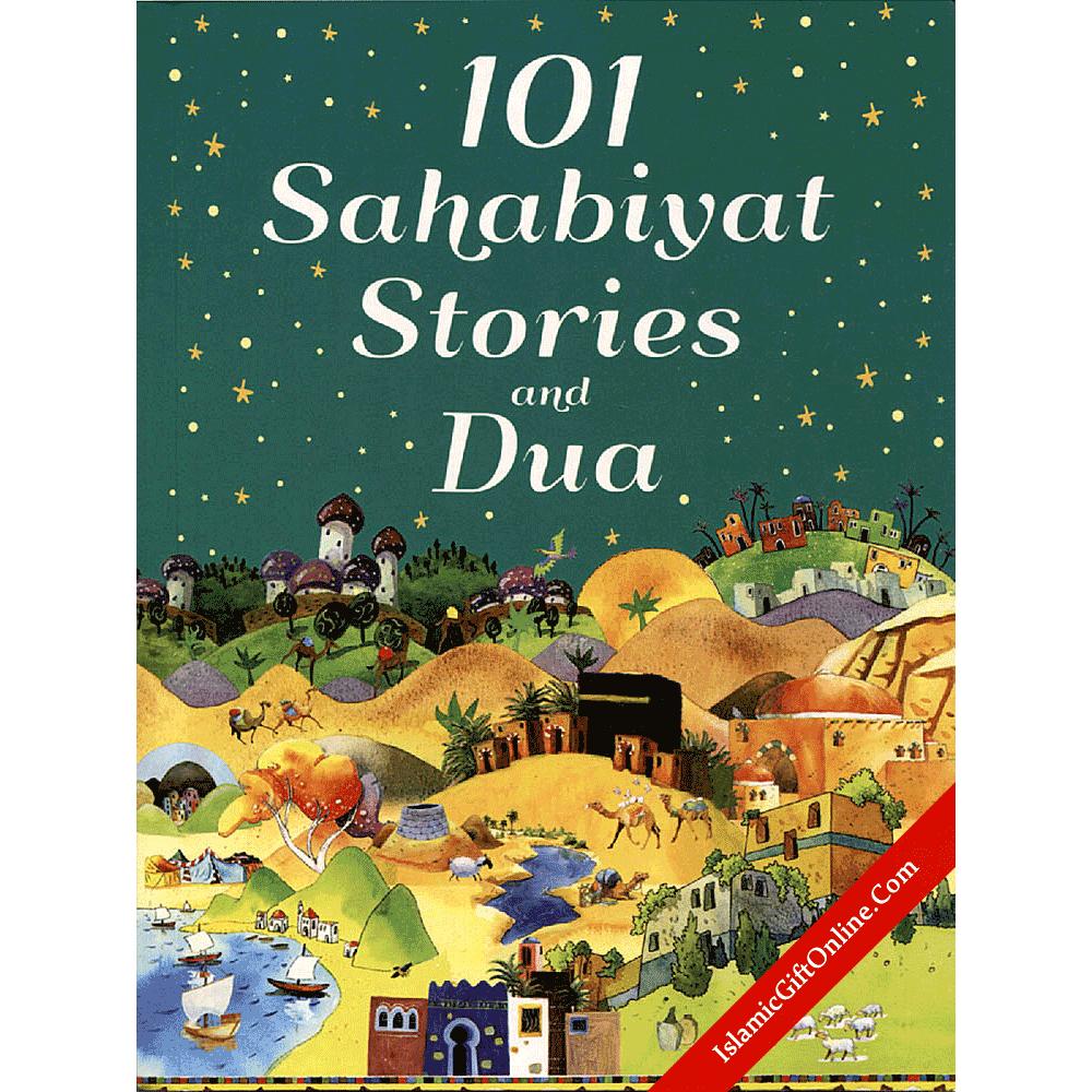 101 Sahabiyat Stories and Dua - Paperback