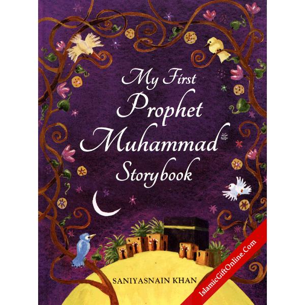 My First Prophet Muhammad Storybook - Hardback