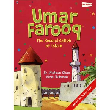 Umar Farooq - The second Caliph of Islam