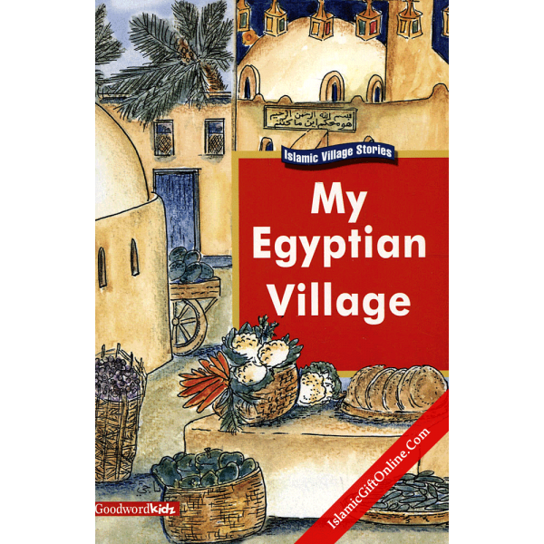 My Egyptian Village (My Islamic Village)
