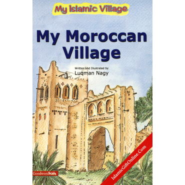 My Moroccan Village (My Islamic Village)