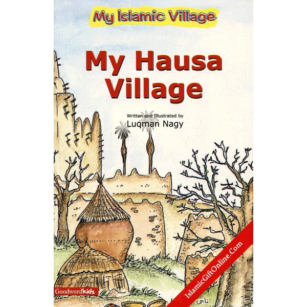 My Hausa Village (My Islamic Village)