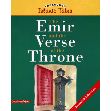 The Emir and the Verse of the Throne (Treasured Islamic Tales)