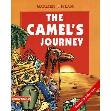 The Camel's Journey (Garden of Islam)