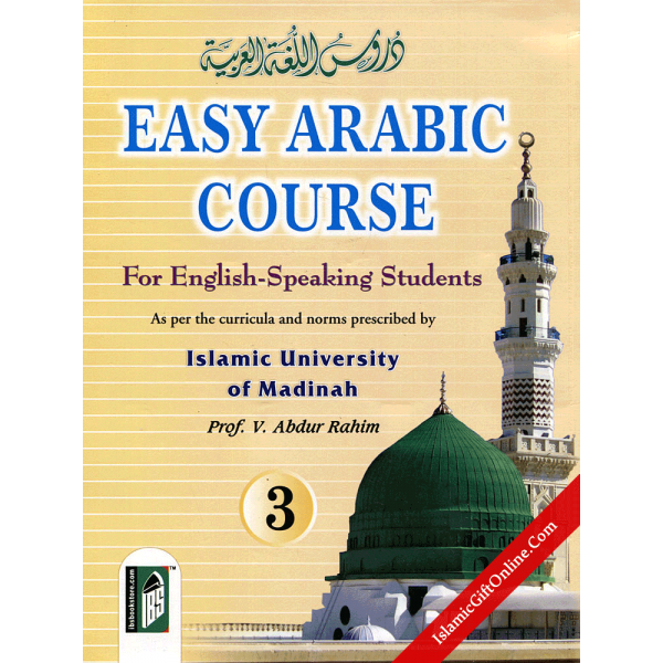 Easy Arabic Course 3 - For English-Speaking Students