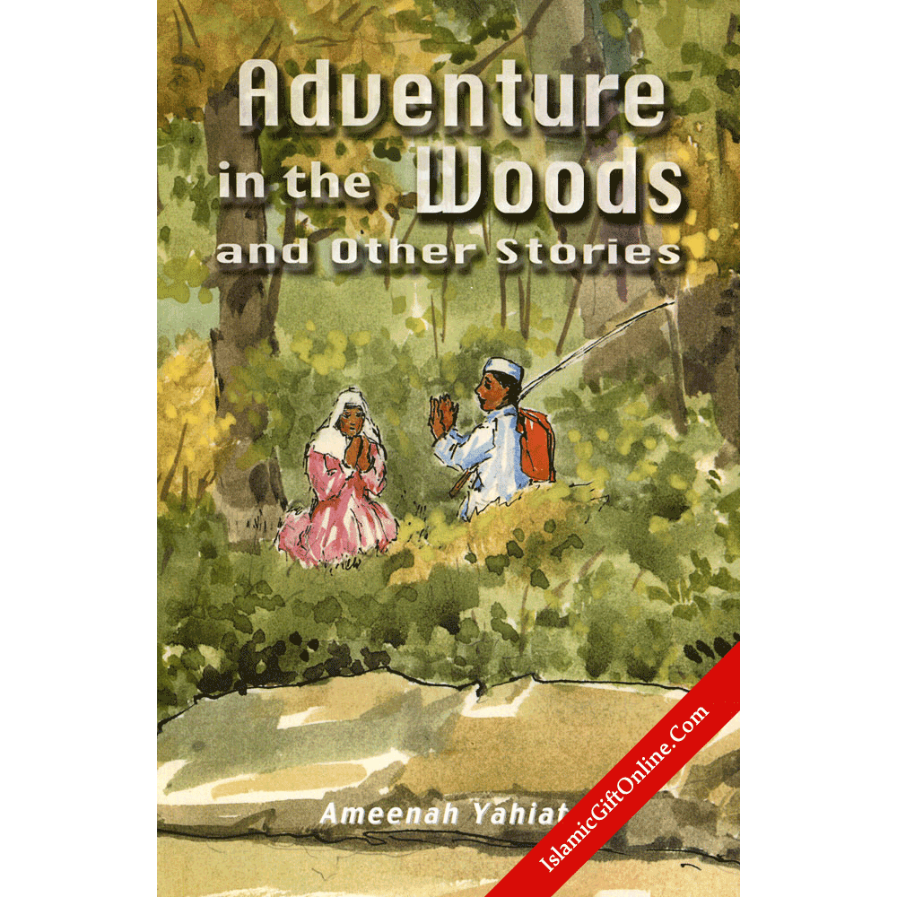 Adventure in the Woods and Other Stories