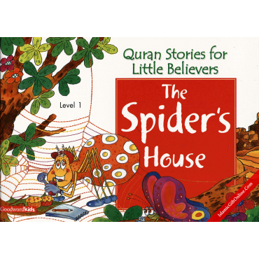 The Spider's House (Quran Stories for Little Believers)
