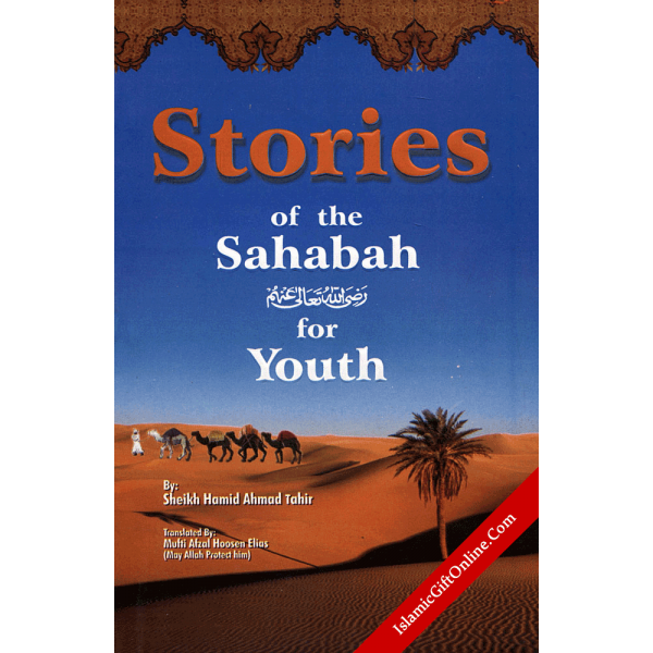 Stories of the Sahaba for Youth