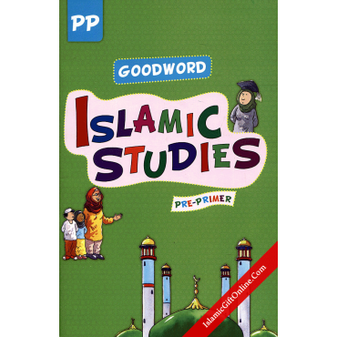 Goodword Islamic Studies Textbook for Pre-Primer