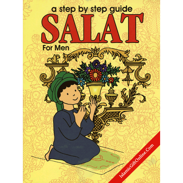 A Step by Step Guide Salat for Men