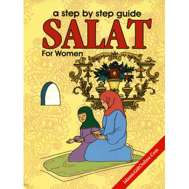 A Step by Step Guide Salat for Women