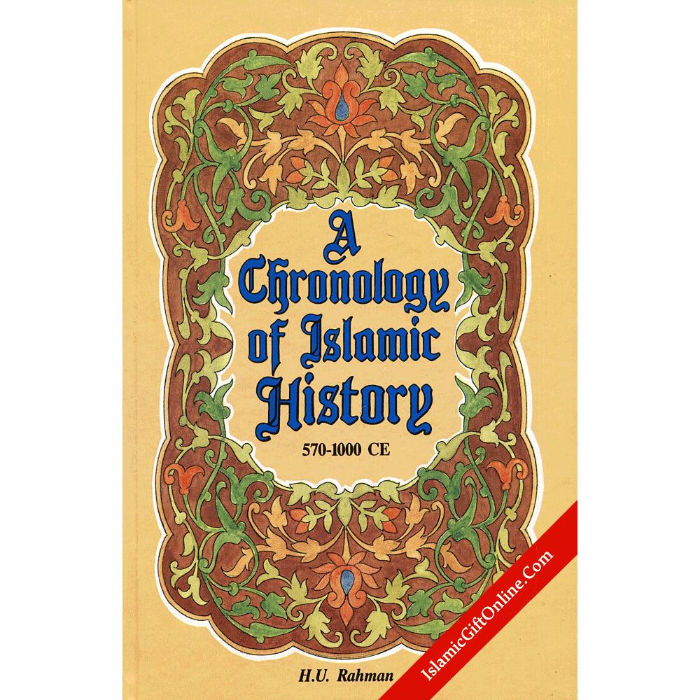 A Chronology of Islamic History: 570 - 1000 CE - Hardback