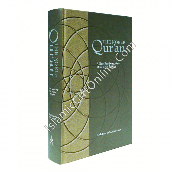 The Noble Qur'an (A New Rendering of its Meaning in English)