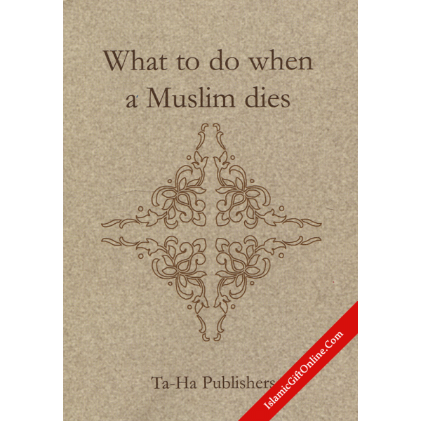 What to do when a Muslim dies (Pocket Size)