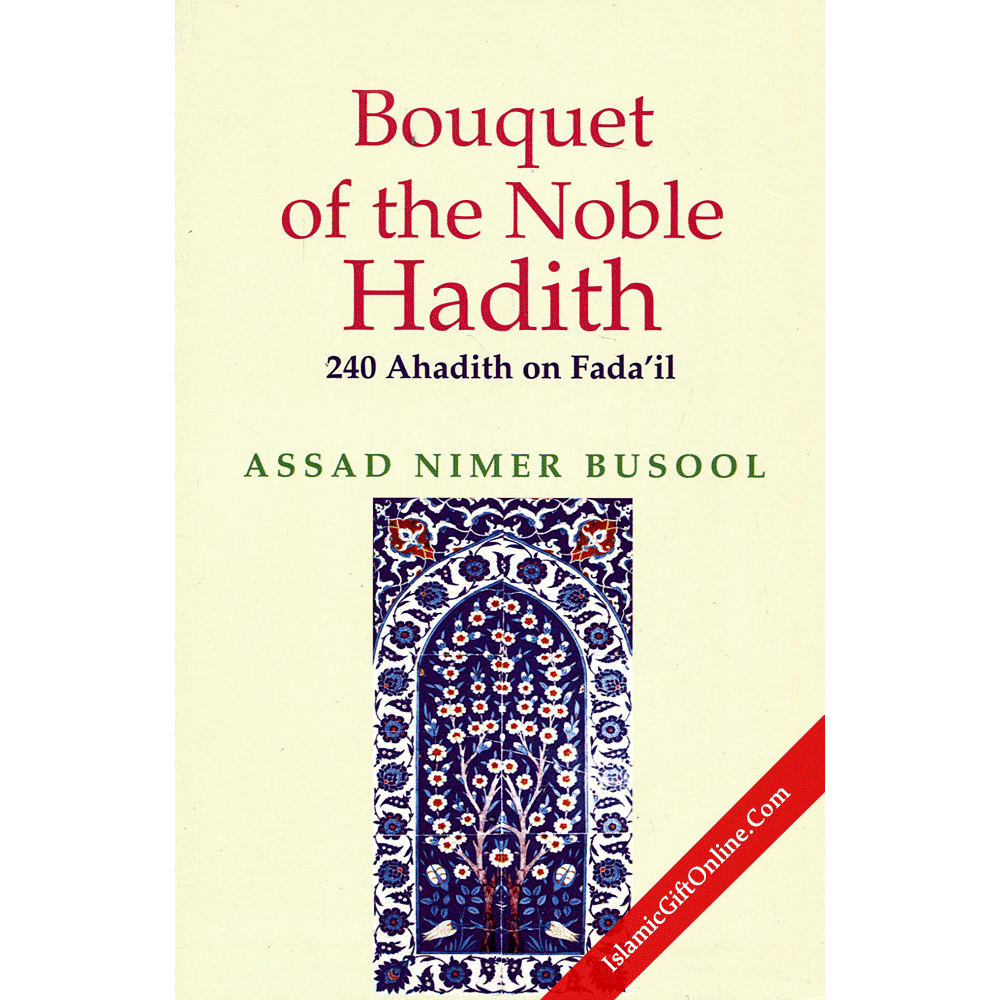 Bouquet of the Noble Hadith