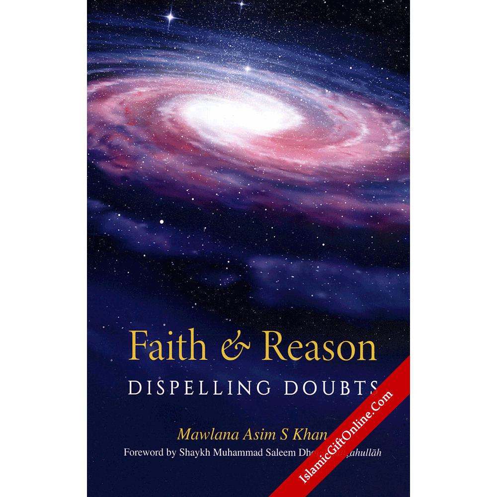 Faith & Reason (Dispelling doubts)