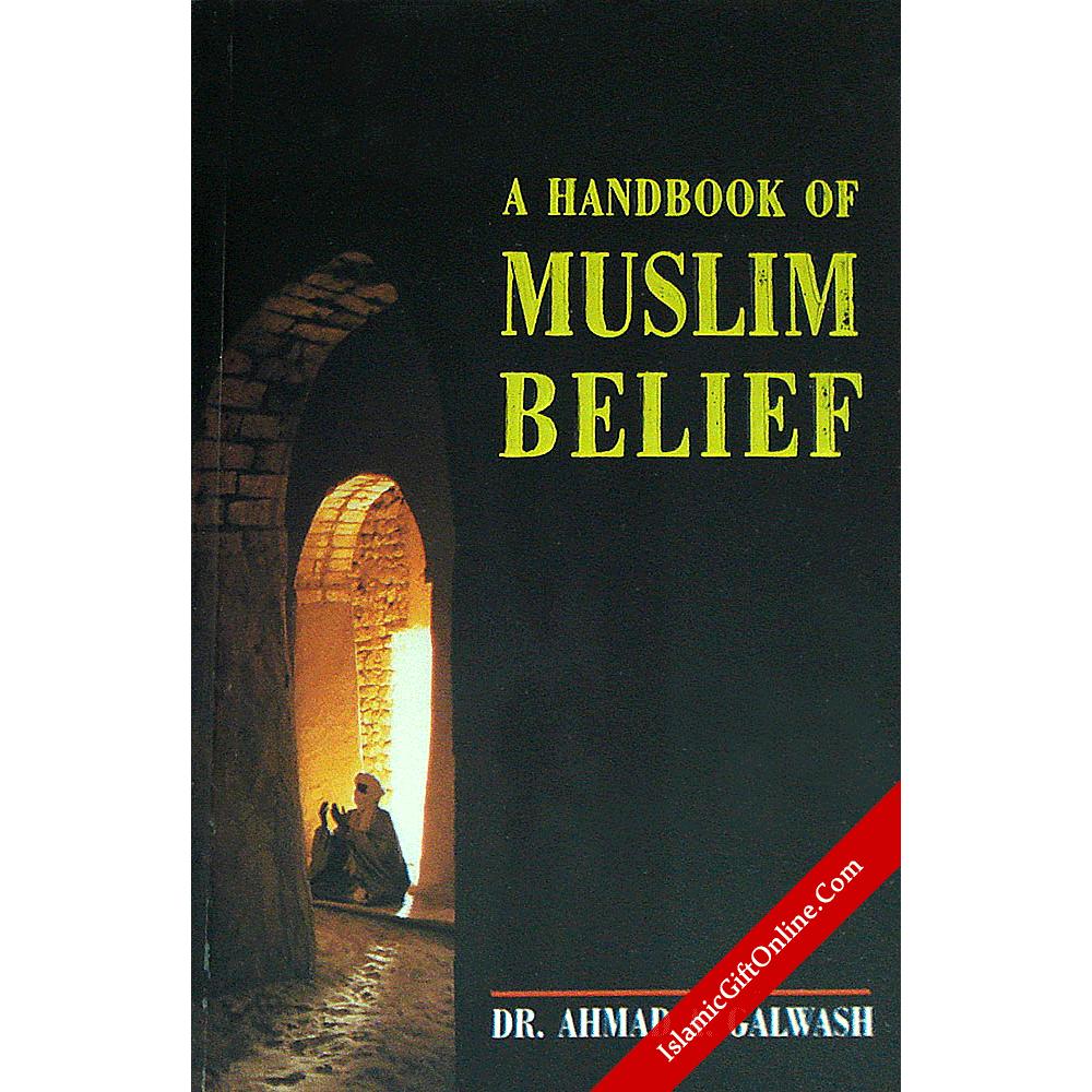 A Handbook of Muslim Belief