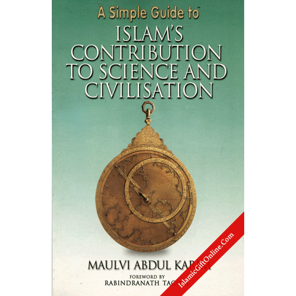 A Simple Guide to Islam's Contribution to Science