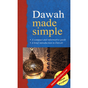 Dawah made simple (A compact and informative guide)