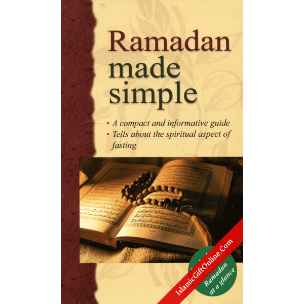 Ramadan made simple (A compact and informative guide)