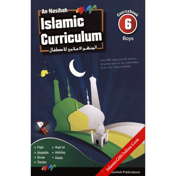 An Nasihah Islamic Curriculum Coursebook 6 for Boys