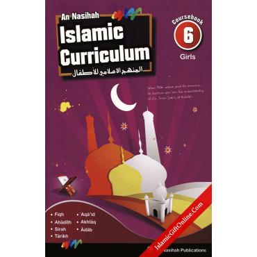 An Nasihah Islamic Curriculum Coursebook 6 for Girls