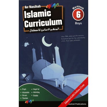 An Nasihah Islamic Curriculum Workbook 6 for boys