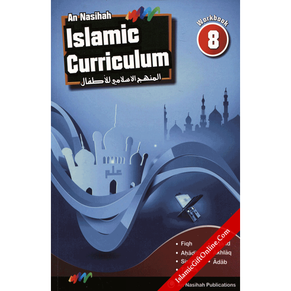 An Nasihah Islamic Curriculum Workbook 8