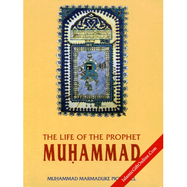 The Life of the Prophet Muhammad (Pocket Size)