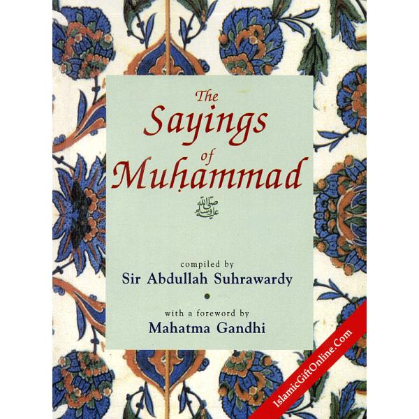 The Sayings of Muhammad (Pocket Size)
