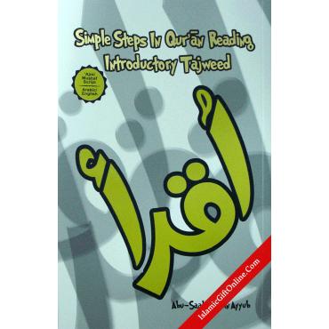 Simple Steps In Qur'an Reading Introductory Tajweed (Ajmi)