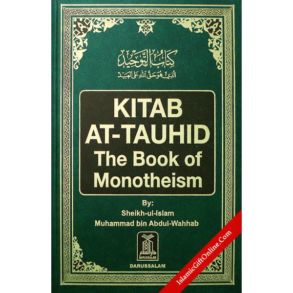 Kitab At-Tauhid The Book of Monotheism