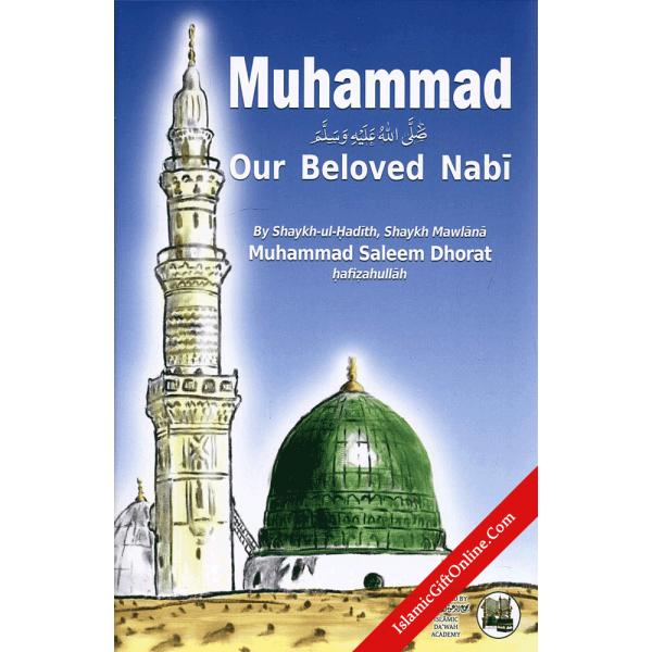 Muhammad Our Beloved Nabi
