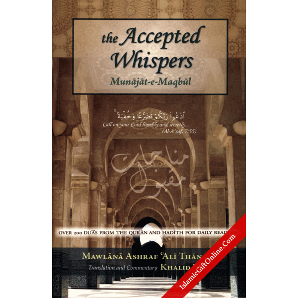 The Accepted Whispers (English Translation of Munajat-e-Maqbul)