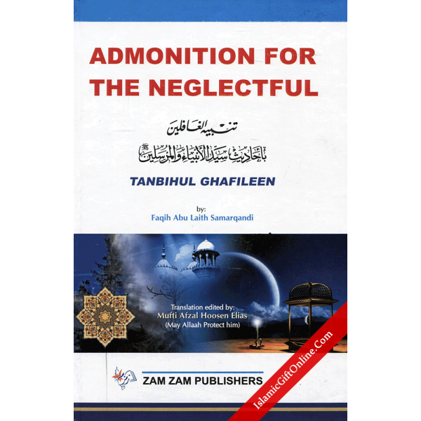 Admonition for the Neglectful (Complete 3 Parts in 1 Binding)