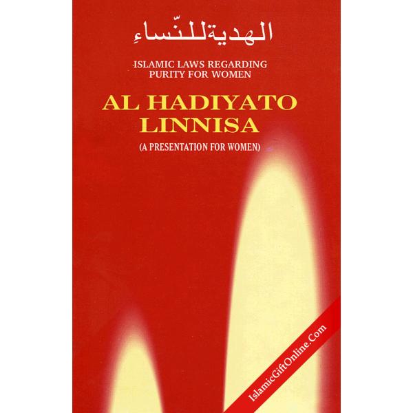 Al-Hadiyato Linnisa:Islamic Laws Regarding Purity of Women