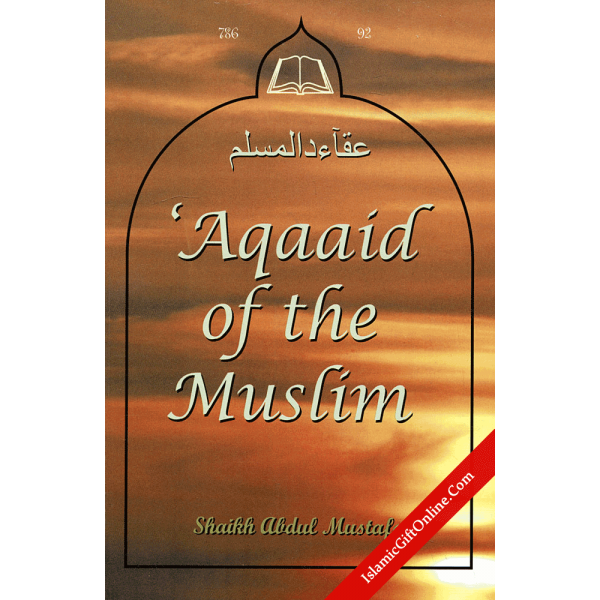 Aqaaid of the Muslim
