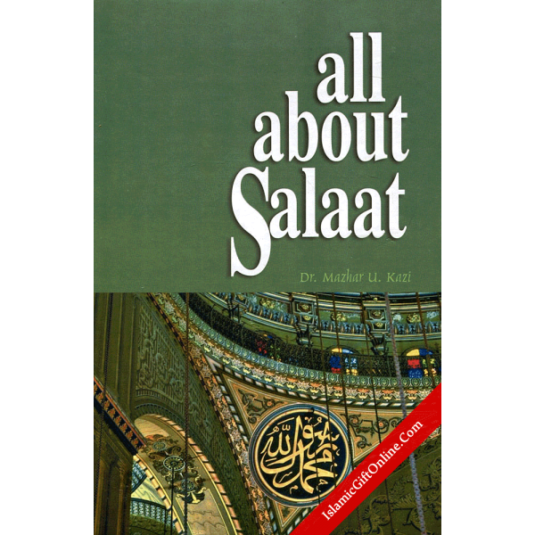 All About Salat