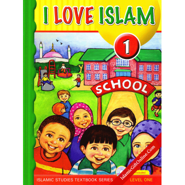 I Love Islam Textbook: Level 1