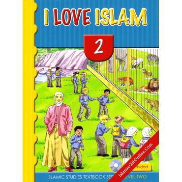 I Love Islam Textbook: Level 2