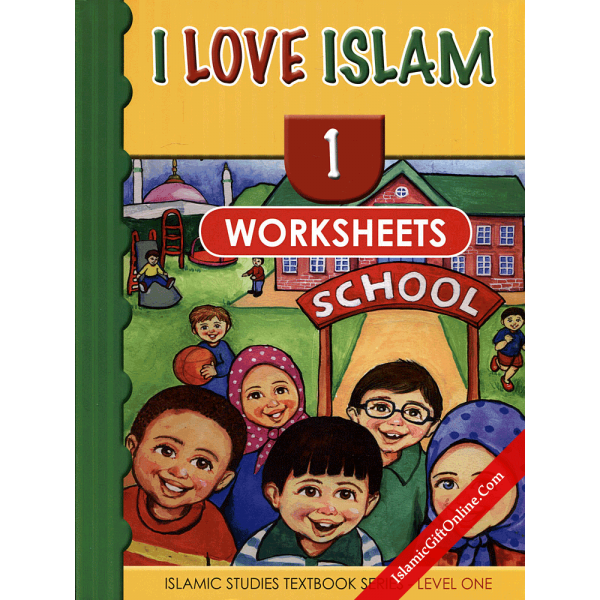 I Love Islam Workbook: Level 1