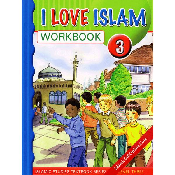 I Love Islam Workbook: Level 3