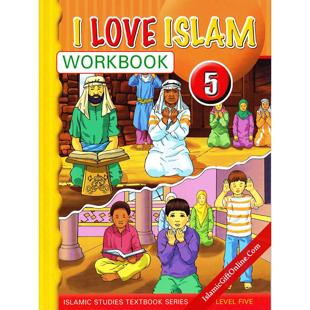 I Love Islam Workbook: Level 5