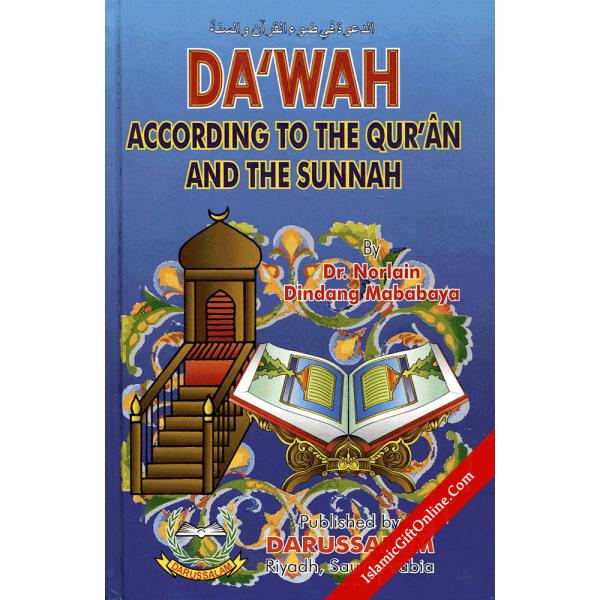 Dawah According to the Qur'an & Sunnah