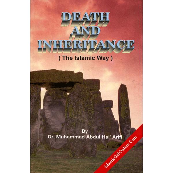 Death & Inheritance - The Islamic Way