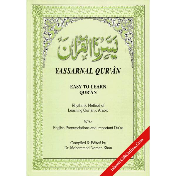 Yassarnal Quran: Rhythmic Method of Learning the Quranic